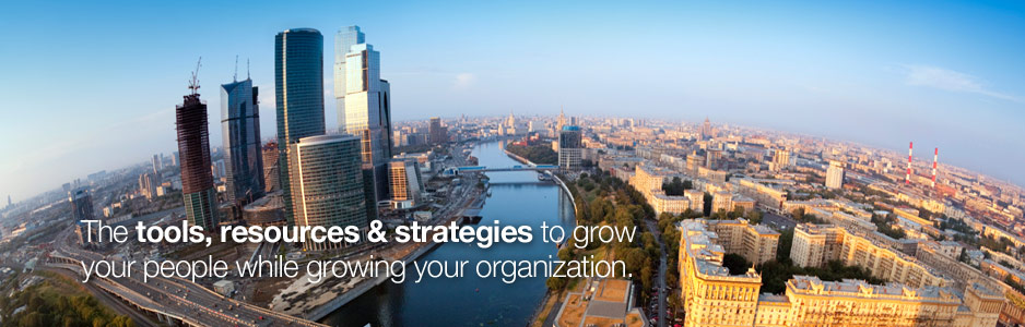The tools, resources, and strategies to grow your people while growing your organization.